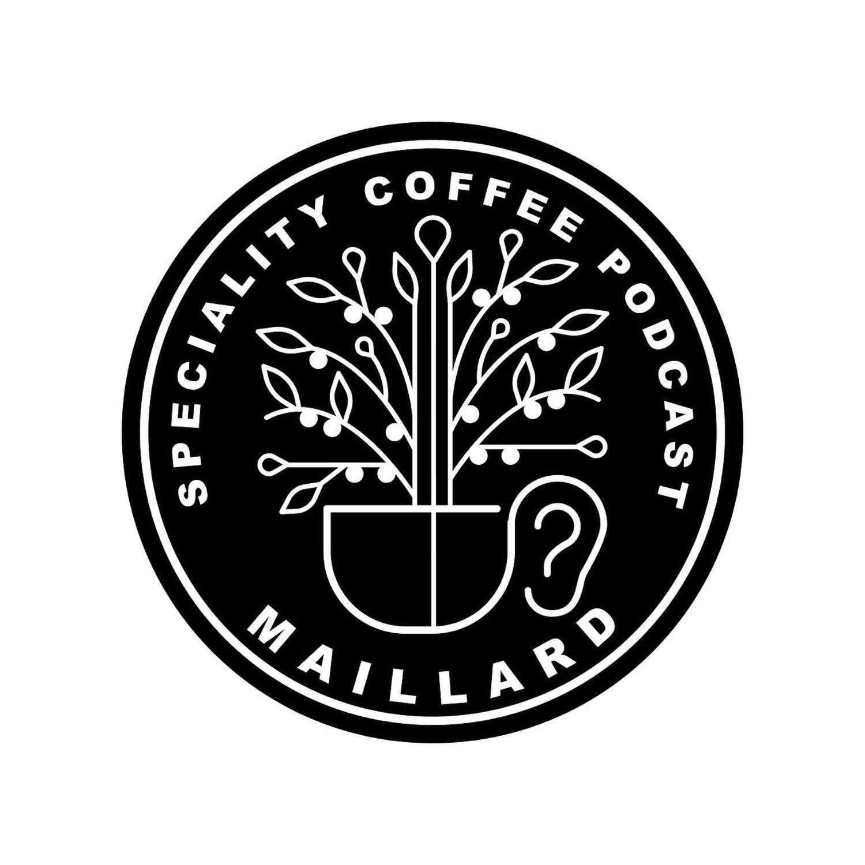میلارد - پادکست آموزشی پژوهشی قهوه تخصصی | Maillard speciality coffee podcast